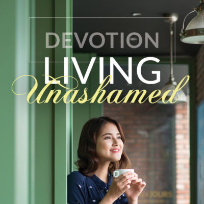 Living Unashamed